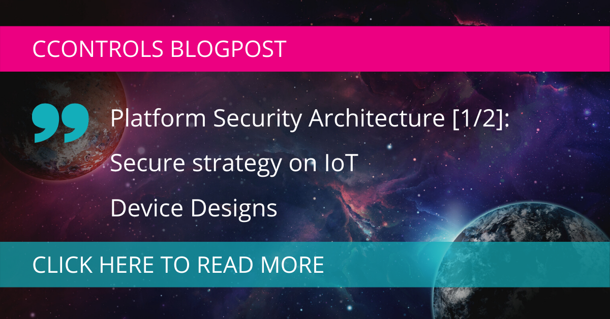 Platform Security Architecture [1/2]: Secure strategy on IoT Device Designs